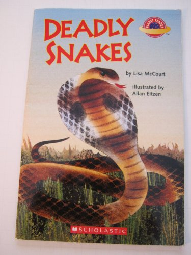 9780439655446: Deadly Snakes