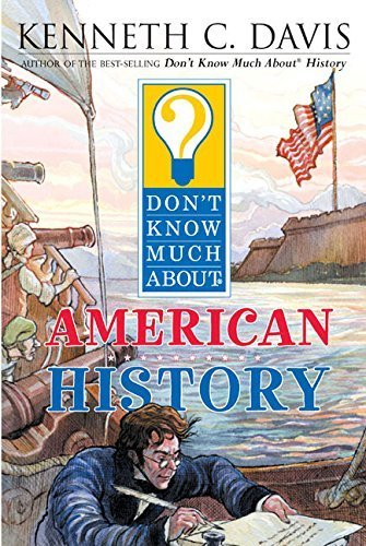 9780439655620: Don't Know Much about American History[DONT KNOW MUCH ABT AMER][Paperback]