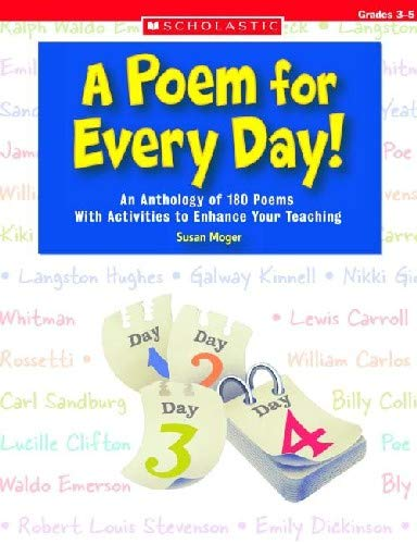 9780439656139: A Poem for Every Day!: An Anthology of 180 Poems With Activities to Enhance Your Teaching