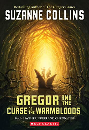 9780439656245: Gregor And The Curse Of The Warmbloods (Underland Chronicles, Book 3)