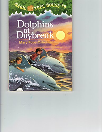 9780439658546: Dolphins at Daybreak Magic Tree House #9