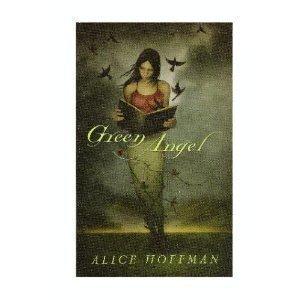 Green Angel: Alice Hoffman (Author)