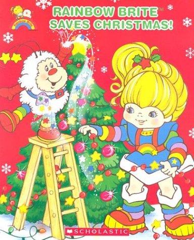 9780439659338: Rainbow Brite Saves Christmas
