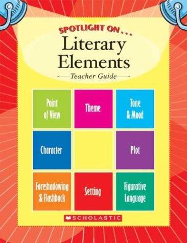 9780439659789 Spotlight On Literary Elements Teachers Guide