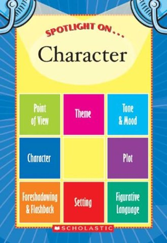 9780439659802: Spotlight on Character