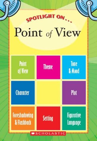9780439659864: Spotlight on Point of View
