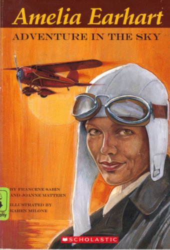 9780439660419: Amelia Earhart: Adventure in the Sky
