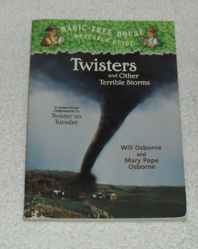 9780439660464: Magic Tree House Research Guide: Twisters and Other Terrible Storms
