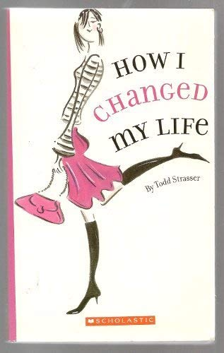 9780439661058: How I Changed My Life