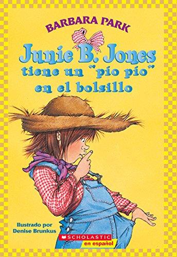 9780439661225: Junie B. Jones Tiene UnPio Pio En El Bolsillo
