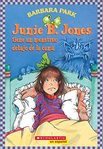 9780439661232: Junie B. Jones tiene un monstruo debajo de la cama (Junie B. Jones (Spanish))