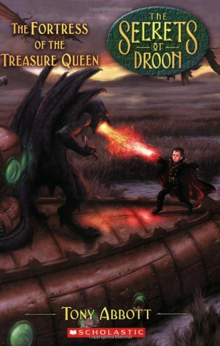The Fortress of the Treasure Queen (Secrets of Droon, 23)