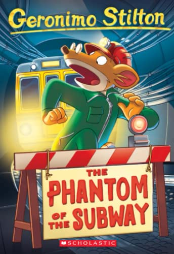 9780439661621: The Phantom of the Subway (Geronimo Stilton, No. 13)