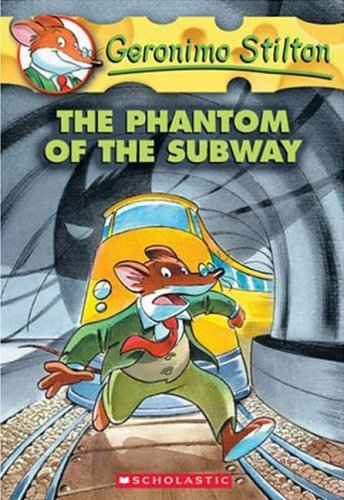 9780439661621: Phantom of the Subway: The Phantom of the Subway: 13 (Geronimo Stilton)