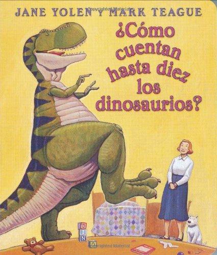 9780439662017: Como Cuentan Hasta Diez los Dinosaurious? (How Do Dinosaurs...)
