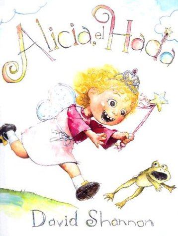 9780439662031: Alicia El Hada/Alice the Fairy