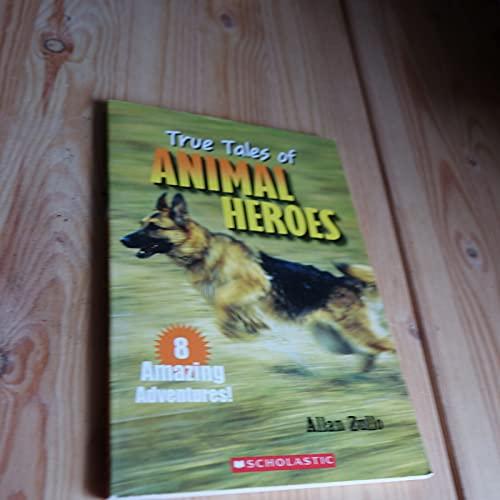 9780439662130: True Tales of Animal Heroes