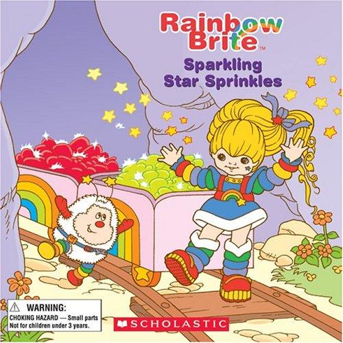 9780439663212: Rainbow Brite: Sparkling Star Sprinkles