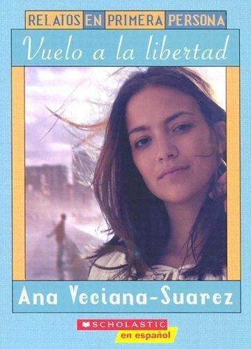 First Person Fiction Flight To Freedom (relatos En Primera Persona: Veciana-Suarez, Ana