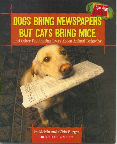 9780439664332: Dogs Bring Newspapers But Cats Bring Mice
