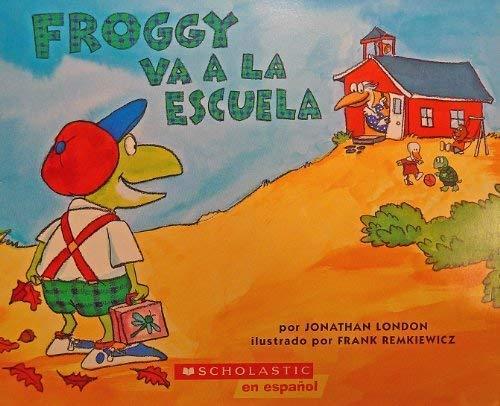 9780439666428: Froggy va a la escuela