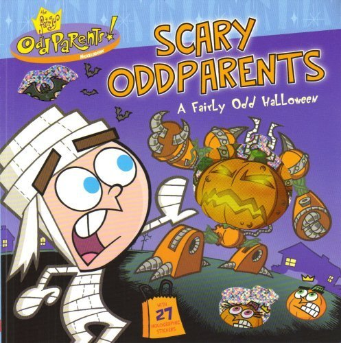 9780439666732: Scary Oddparents - A Fairly Odd Halloween with 27 Holographic stickers