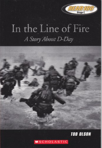 9780439667142: In the Line of Fire: A Story about D-Day