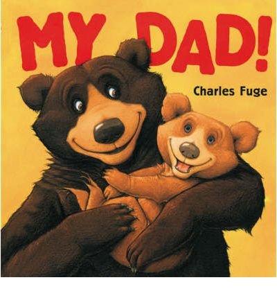 9780439667876: My Dad!
