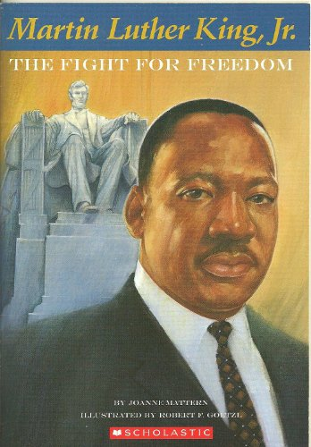 9780439668309: Martin Luther King, Jr., The Fight for Freedom