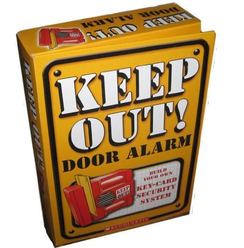 9780439668354: Keep Out! Door Alarm: Build Your Own Key-Card Security System!