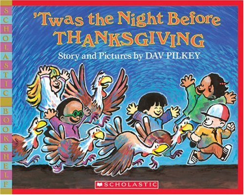 9780439669375: 'Twas the Night Before Thanksgiving (Scholastic Bookshelf)