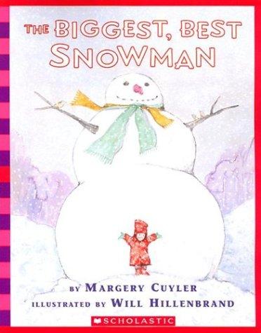 9780439669405: The Biggest, Best Snowman (Bookshelf)