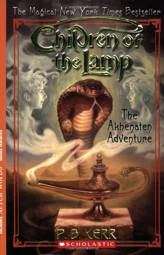 9780439670203: The Akhenaten Adventure (Children of the Lamp #1)