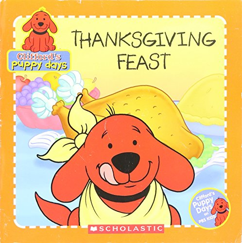 Thanksgiving Feast (Clifford\'s Puppy Days)