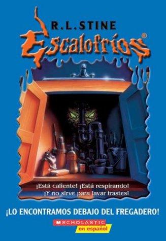9780439670500: Lo Encontramos Debajo Del Fregadero/It came from beneath the sink (Escalofrios/Goosebumps)