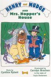 Henry and Mudge and Mrs. Hopper's House: Cynthia Rylant