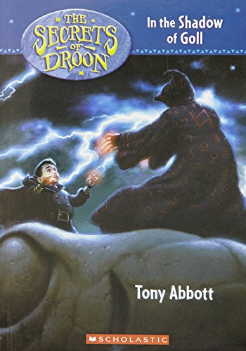 9780439671767: In the Shadow of Goll (The Secrets of Droon)