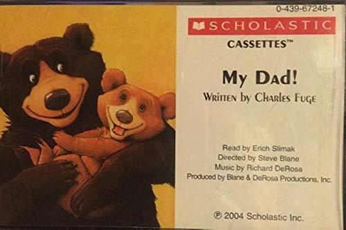 9780439672481: My Dad!