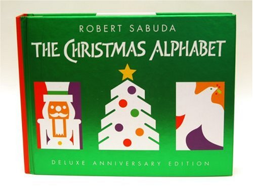9780439672566: Christmas Alphabet, Deluxe Anniversary Edition Pop-up Book