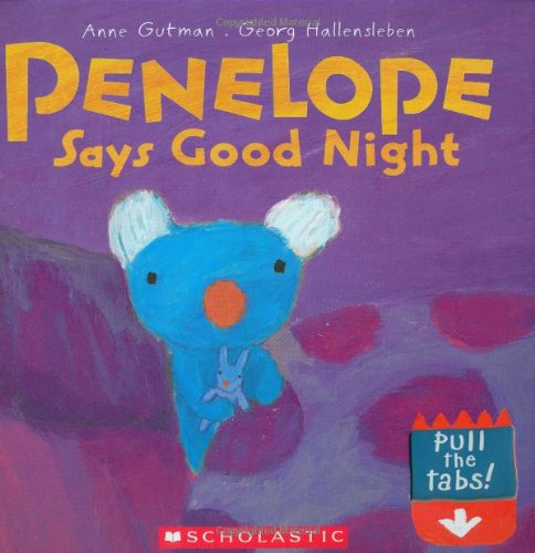 Penelope Says Good Night (Penelope (Scholastic)) (9780439673594) by Anne Gutman