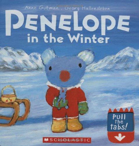 Penelope In The Winter (Penelope (Scholastic)): Gutman, Anne