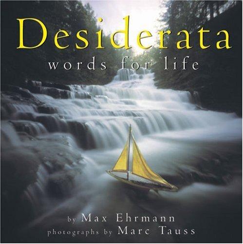 Desiderata: Words For Life (pob): Max Ehrmann, Marc Tauss (Illustrator)