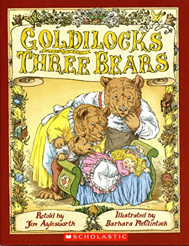 9780439674065: Goldilocks and the Three Bears