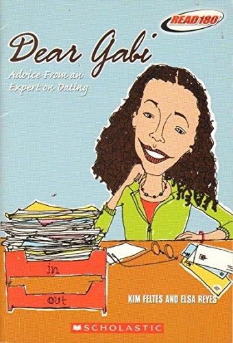 9780439674812: Dear Gabi: Advice from an Expert on Dating