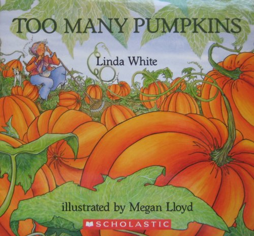 9780439674829: TOO MANY PUMPKINS (Eyewitness Books) [Taschenbuch] by Linda White