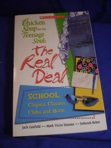 9780439675000: Chicken Soup for the Teenage Soul: The Real Deal