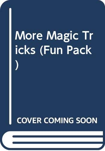 9780439676151: More Magic Tricks (Fun Pack)