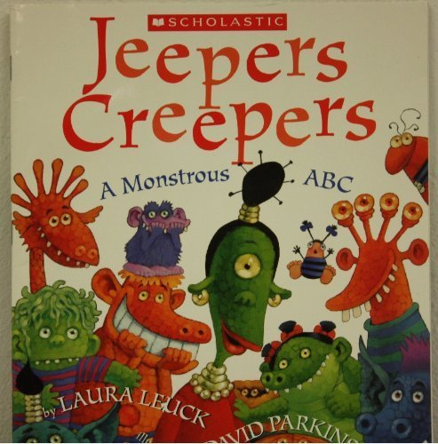 Jeepers Creepers A Monstrous ABC: Laura Leuck