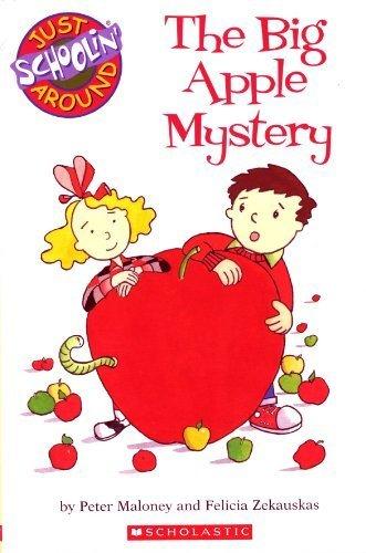 9780439676380: The Big Apple Mystery (Just Schoolin' Around)