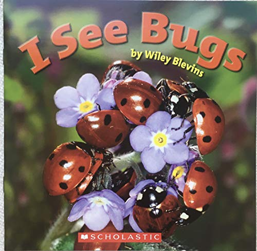 9780439676731: I See Bugs